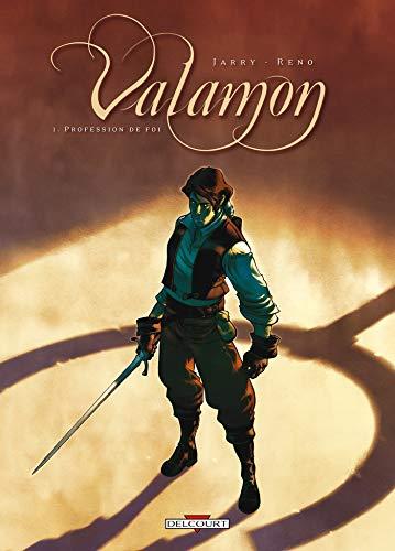 Valamon T01: Profession de foi