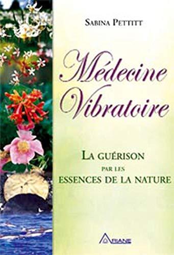 Médecine vibratoire