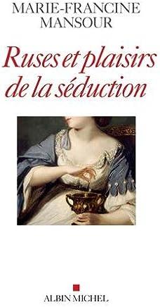 Amazon fr : séduction - Sciences humaines : Livres