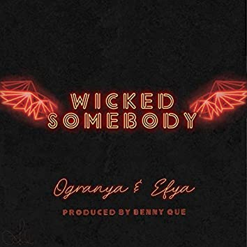 Wicked Somebody