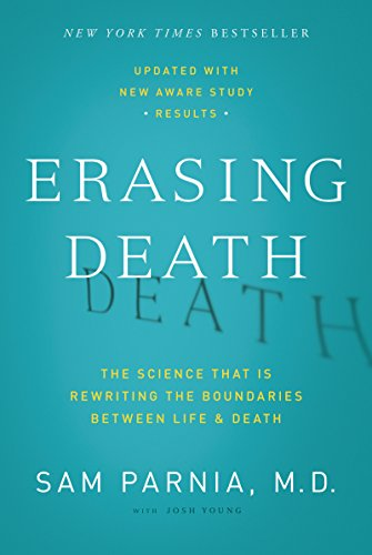 Erasing Death: The Science That Is Rewriting the Boundaries Between Life and Death (English Edition)