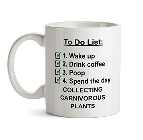 To Do Gift Mug - A44 Collecting Carnivorous Plants Check List Coffee Tea Gift Cup For Christmas - Funny Theme Themed Quote Saing I Love Present For Men Women Christmas