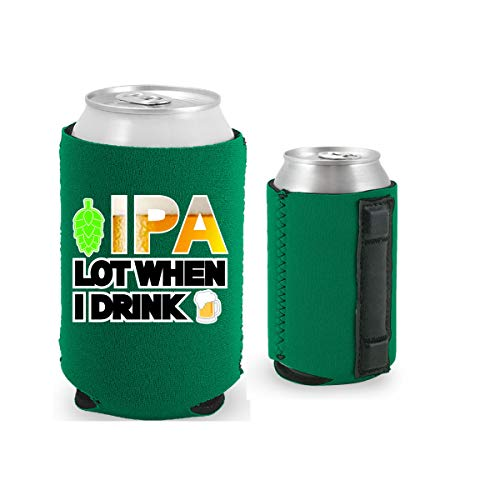 IPA Lot When I Drink Magnetic Can Coolie (1, Kelly Green)