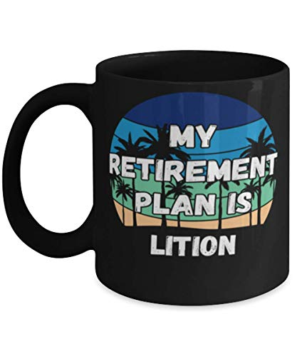 N\A My Retireman Plan is Lition Taza de café de 11 oz, Negro