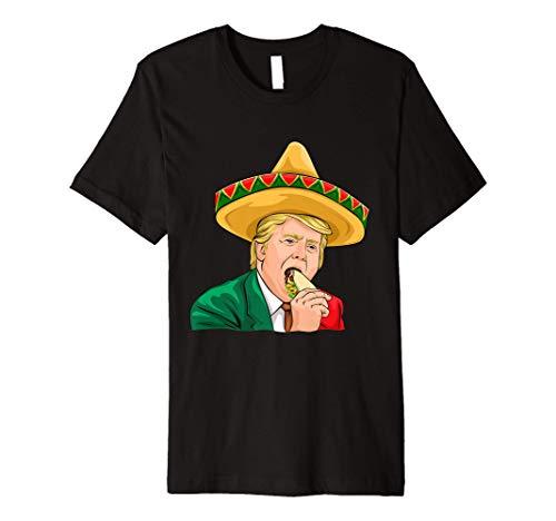 Cinco De Mayo Donald Trump Shirt Tacos Sombrero Funny Gift