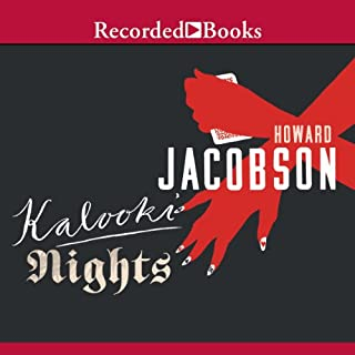 Kalooki Nights                   By:                                                                                                                                 Howard Jacobson                               Narrated by:                                                                                                                                 Tom Stechschulte                      Length: 17 hrs and 42 mins     14 ratings     Overall 3.7