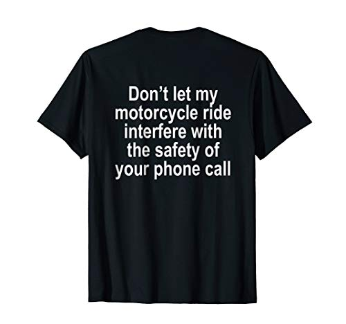 Don't let my Motorcycle Ride Interfere Funny T Shirt