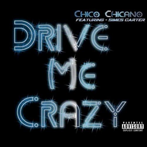 Drive Me Crazy (feat. Simes Carter) [Explicit]