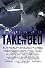 Take Me To Bed: Bedtime Quickies Paperback