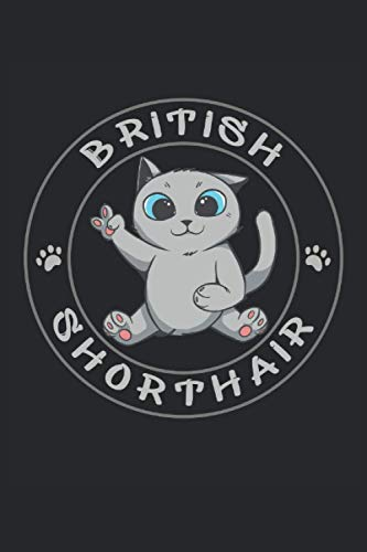 british short hair cat 120 pages A5 size notebook for bsh lover (6x9 inches): Booklet Journal as a gift idea for bsh moms and bsh lover.