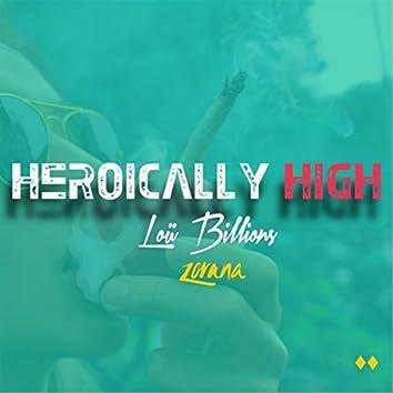 Heroically High (feat. Zorana)
