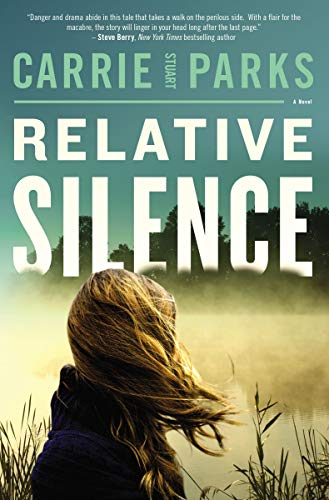 Relative Silence by [Carrie Stuart Parks]