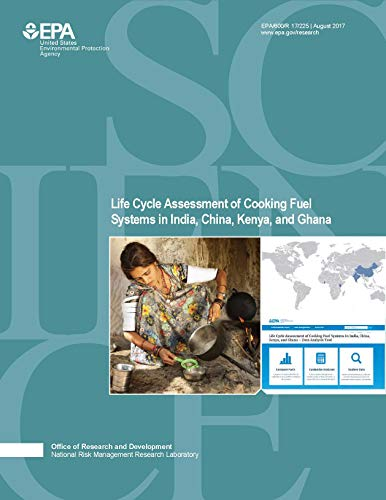 Life Cycle Assessment of Cookstove Fuels in India China Kenya and Ghana