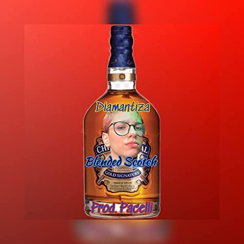 Blended Scotch [Explicit]