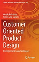 Customer Oriented Product Design: Intelligent and Fuzzy Techniques