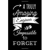 A truly amazing engineer and impossible to forget: Engineer 2020 Lined Journal Graduation Gift for College or University Graduate