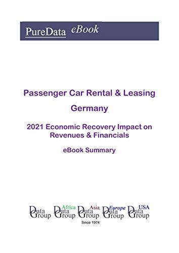 Passenger Car Rental & Leasing Germany Summary: 2021 Economic Recovery Impact on...