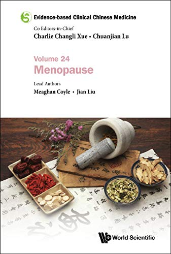 Evidence-based Clinical Chinese Medicine - Volume 24: Menopause (English Edition)