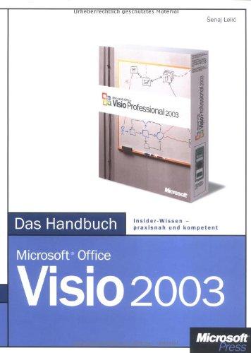 Microsoft Office Visio 2003 - Das Handbuch: Das ganze Softwarewissen
