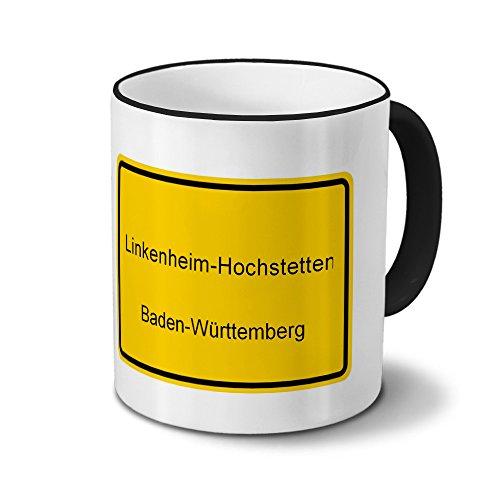 Städtetasse Linkenheim-Hochstetten - Design Ortsschild - Stadt-Tasse, Kaffeebecher, City-Mug, Becher, Kaffeetasse - Farbe Schwarz