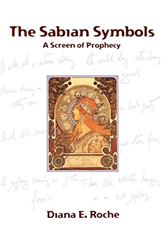 The Sabian Symbols: A Screen of Prophecy