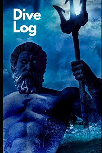 Dive log book: Dive Log Book: Neptune Scuba Diver Log Book Journal Notebook; waterproof, scuba diving gift, scuba diving accessories, dive journal 200 dives