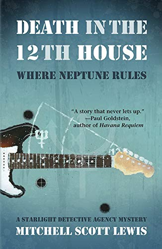 Image of Death in the 12th House: Where Neptune Rules (Starlight Detective Agency Mysteries)