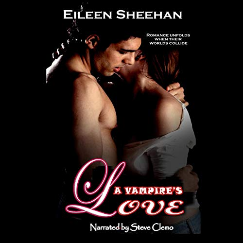 A Vampire's Love                   By:                                                                                                                                 Eileen Sheehan                               Narrated by:                                                                                                                                 Steve Clemo                      Length: 4 hrs and 26 mins     Not rated yet     Overall 0.0