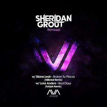 Sheridan Grout Remixed Pt.1