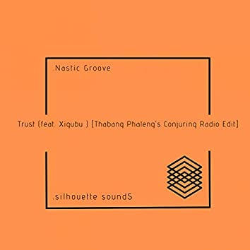 Trust (feat. Xigubu)