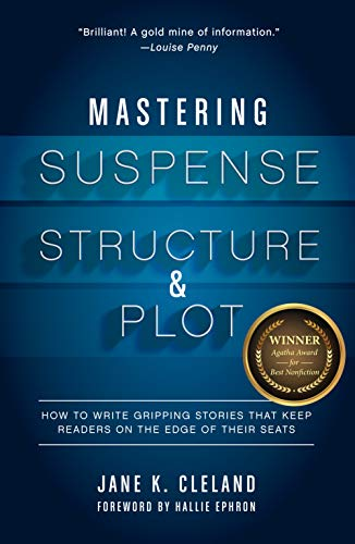 Compare Textbook Prices for Mastering Suspense, Structure, and Plot: How to Write Gripping Stories That Keep Readers on the Edge of Their Seats  ISBN 0035313664700 by Cleland, Jane K.,Ephron, Hallie