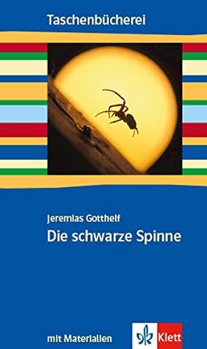 Die schwarze Spinne (Lesehefte für den Literaturunterricht)