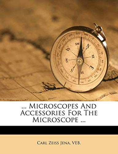 ... Microscopes And Accessories For The Microscope ...