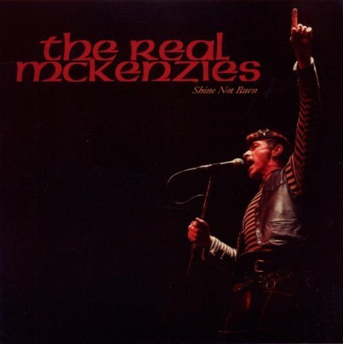 Shine Not Burn by Real Mckenzies (2010) Audio CD