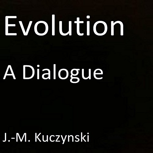 Evolution: A Dialogue audiobook cover art