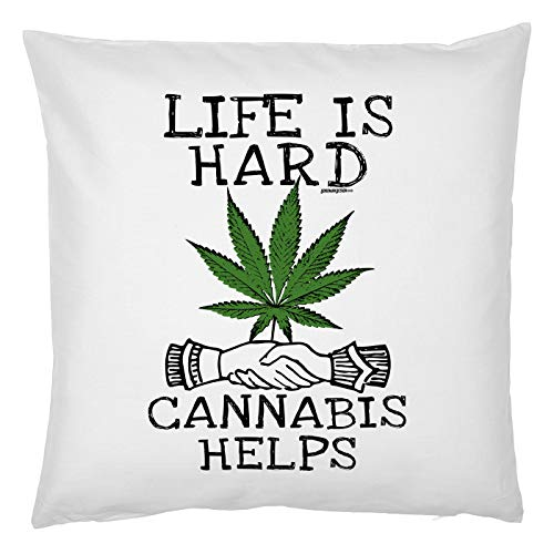 Tini -Shirts Cannabis Sprüche Kissen - Deko-Kissen Marihuana : Live is Hard Cannabis Helps - Kiffer Geschenk-Kissen Hanf/Weed - Kissen mit Füllung - Farbe: Weiss