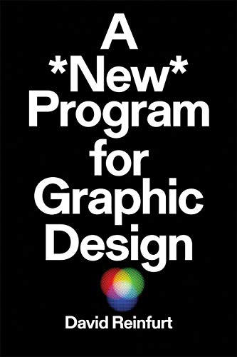 A New Program for Graphic Design (INVENTORY PRESS)
