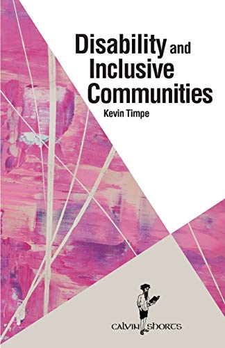 Disability and Inclusive Communities (Calvin Shorts)