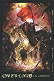 Overlord, Tome 5 - Le Conspirateur