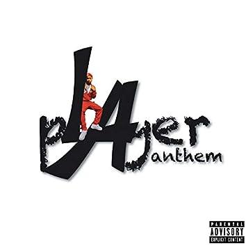 Player Anthem