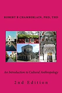 An Introduction to Cultural Anthropology: 2nd Edition