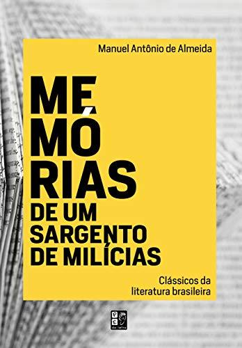 Classicos Da Literatura Brasileira - Memorias De Um Sargento De Milicias