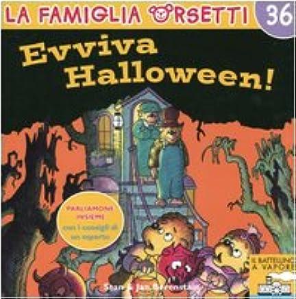 Evviva Halloween! Ediz. illustrata