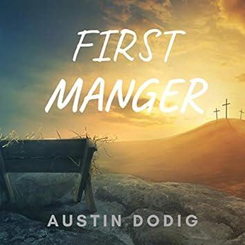 First Manger