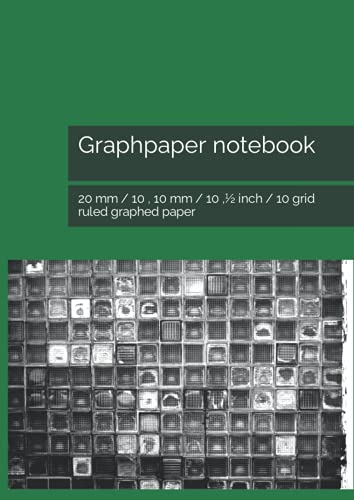 Graphpaper notebook: 20 mm / 10 , 10 mm / 10 ,½ inch / 10 grid ruled graphed paper
