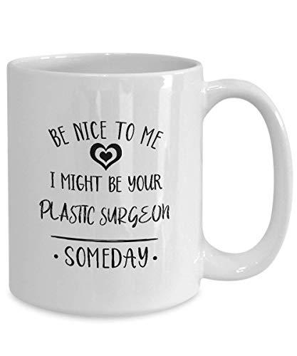 N\A Sea Amable, podría ser su Cirujano plástico Cirujano plástico Taza Cirujano plástico Taza de café Cirujano plástico Regalo Cirujano plástico Presente