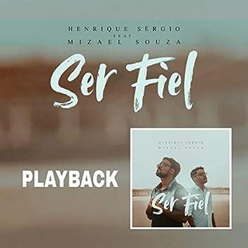 Ser Fiel (Playback)