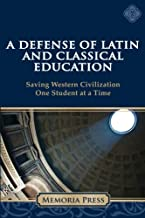 A Defense of Latin and Classical Education