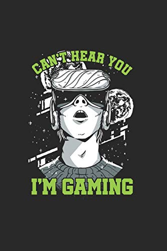 Can't hear you I'm Gaming: Cool Animated Virtual gaming Lover Design Notebook Composition Book Novelty Gift (6