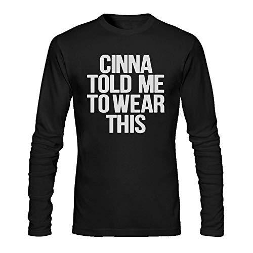 HFJFJZ Cinna Told ME to WEAR This Long Sleeve T Shirt Women